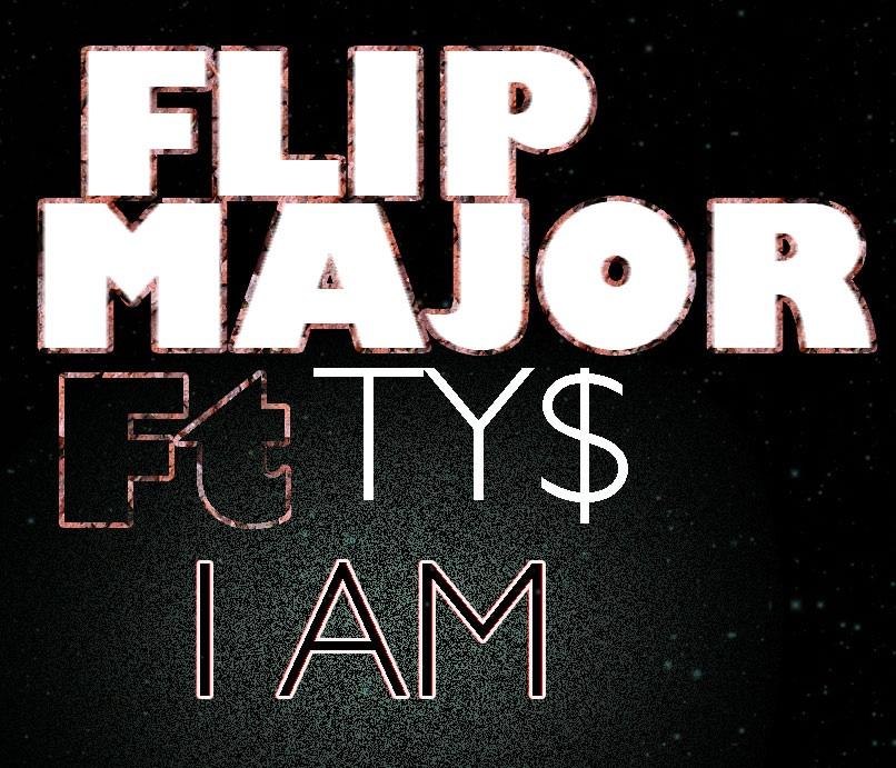 flip major i am