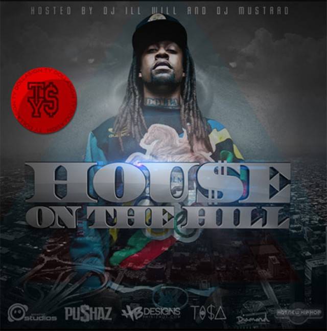 TyDollasign-House_On_The_Hill