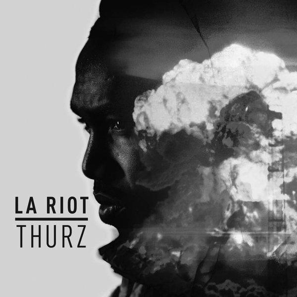 Thurz-LA_Riot