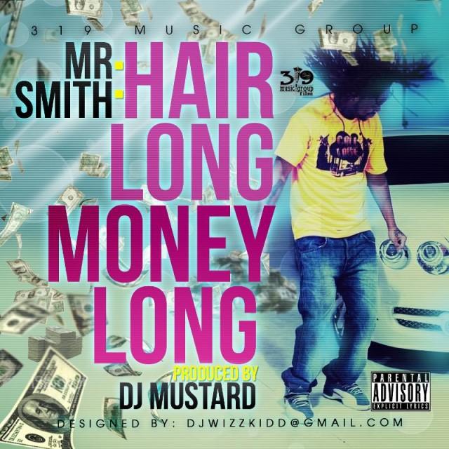 Mr. Smith – Hair Long Money Long (Prod. DJ Mustard) (Audio) : Los