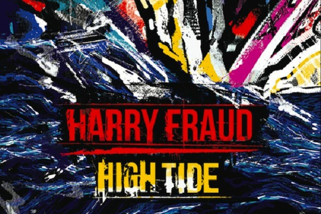 harry-fraud-high-tide