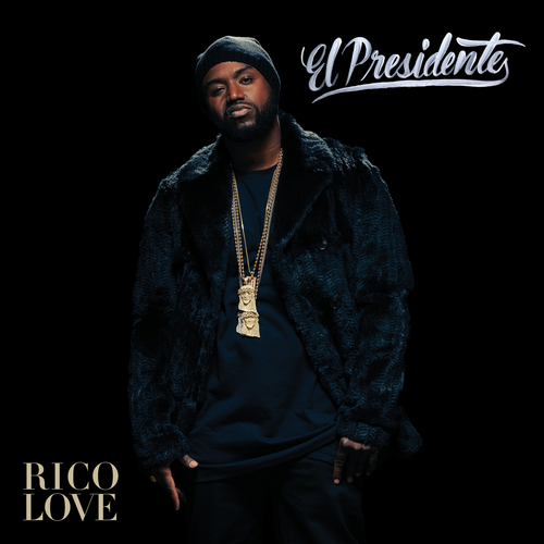 Rico_Love_El_Presidente-front-large