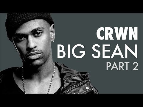 CRWN: Big Sean Pt.2 (Video)