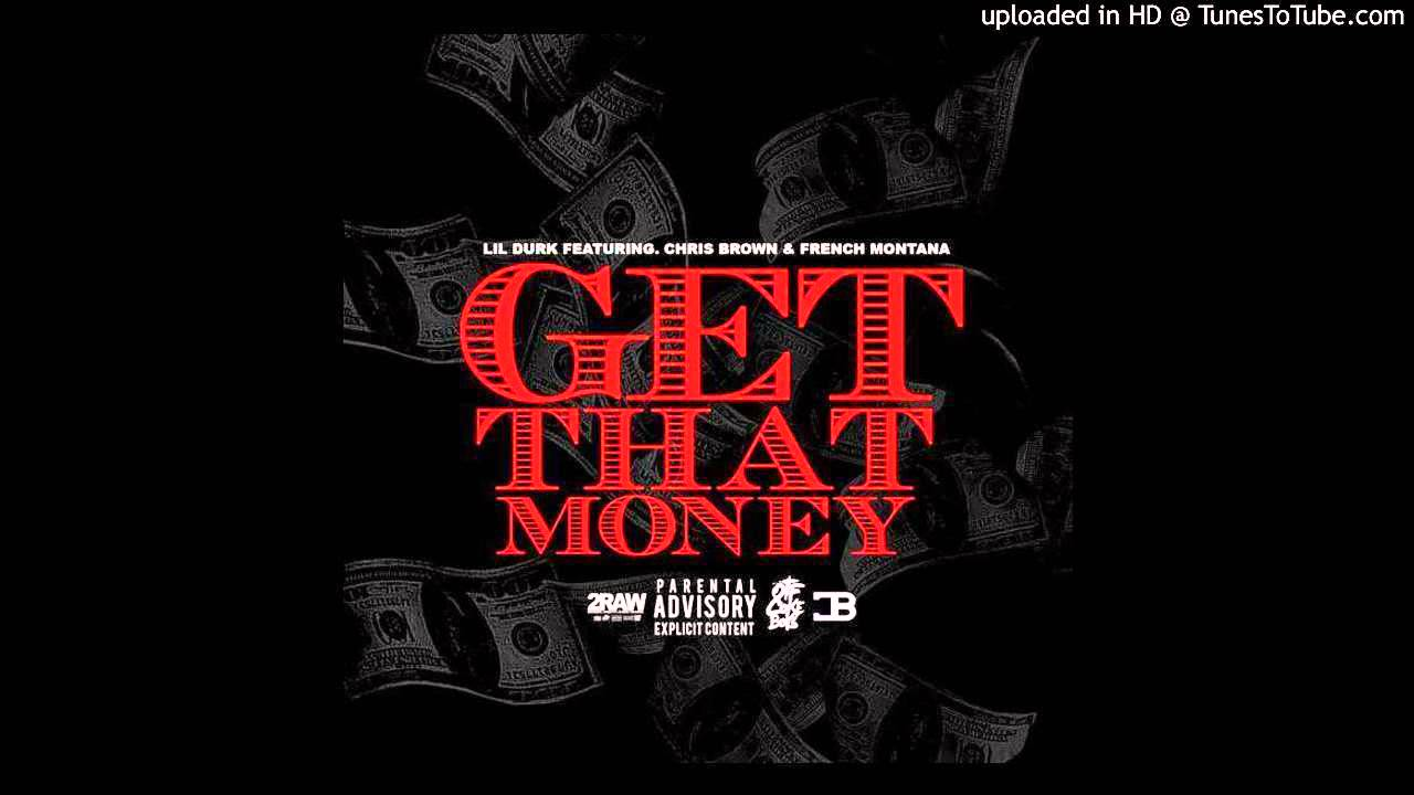 "Lil Durk ft. Chris Brown & French Montana – ""Get That Money"" (Audio)"