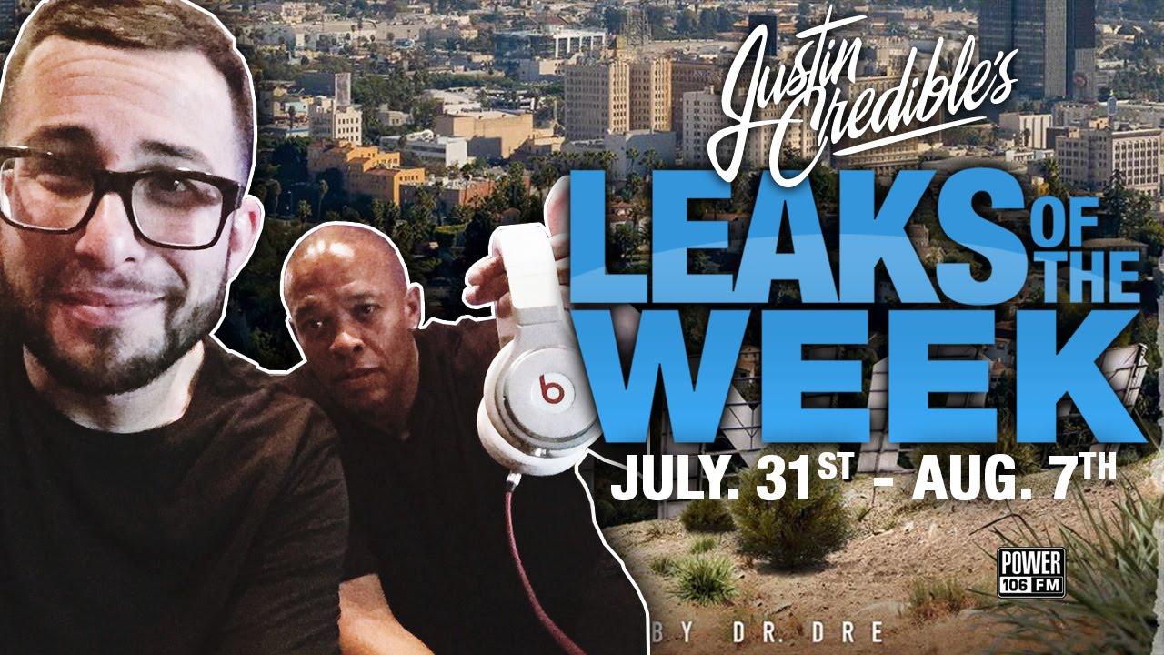 Justin Credible #LeaksOfTheWeek w/ Dr.Dre, Eric Bellinger, DJ Mustard & Drake  (Video)