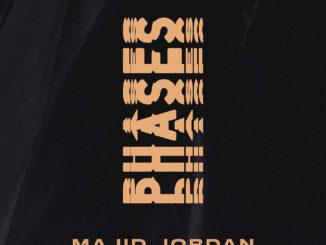 majid-jordan-phases