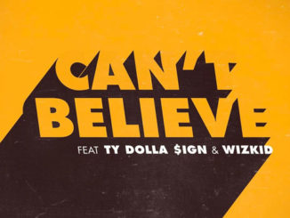 kranium-cant-believe-feat-ty-dolla-sign-wizkid
