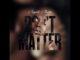 august-alsina-dont-matter