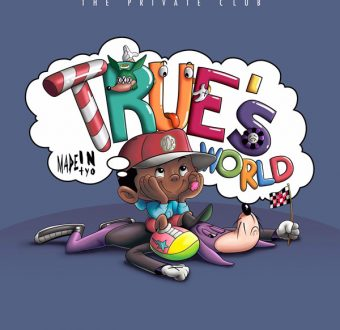 madeintyo-trues-world-340x330