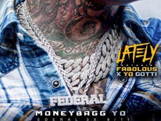 moneybagg-yo-lately-feat-fabolous-yo-gotti