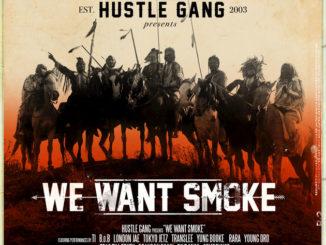 hustle-gang-we-want-smoke