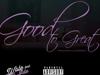 wale-good-to-great-feat-phil-ade